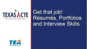 Get that job Rsums Portfolios and Interview Skills