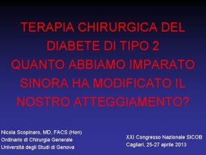 TERAPIA CHIRURGICA DEL DIABETE DI TIPO 2 QUANTO