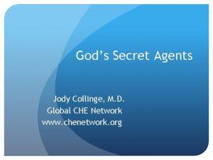 Gods Secret Agents Jody Collinge M D Global