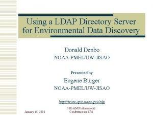 Using a LDAP Directory Server for Environmental Data