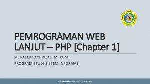 PEMROGRAMAN WEB LANJUT PHP Chapter 1 M RAJAB