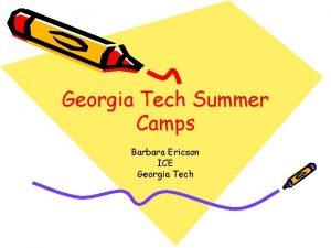 Georgia Tech Summer Camps Barbara Ericson ICE Georgia
