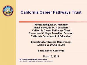 California Career Pathways Trust Joe Radding Ed D