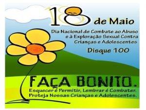 18 DE MAIO Araceli 18051973 Esprito Santo ARACELI