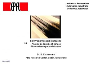 Industrial Automation Industrielle Automation 9 6 Safety analysis