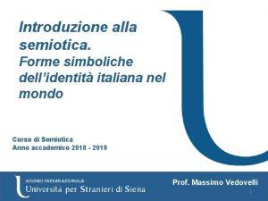 Introduzione alla semiotica Forme simboliche dellidentit italiana nel