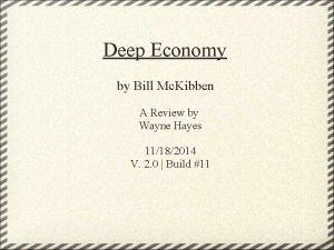Deep Economy by Bill Mc Kibben A Review