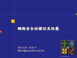 Maxcsysware com tw Sysware Corporation 2003 Sysware Corporation