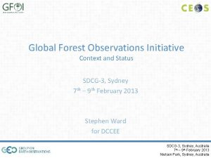 Global Forest Observations Initiative Context and Status SDCG3