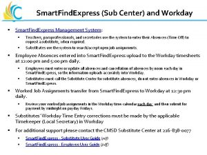 Smart Find Express Sub Center and Workday Great