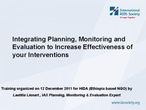 Integrating Planning Monitoring and Evaluation to Increase Effectiveness
