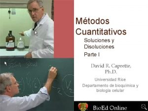 Mtodos Cuantitativos Soluciones y Disoluciones Parte I Universidad