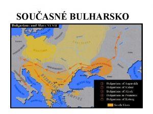 SOUASN BULHARSKO Tmata 9 Kulturn pamtihodnosti I pedslovansk
