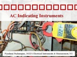 AC Indicating Instruments Piyadanai Pachanapan 303251 Electrical Instruments