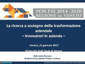 La ricerca a sostegno della trasformazione aziendale Innovatori