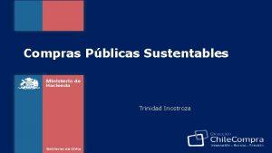 Compras Pblicas Sustentables Trinidad Inostroza Las compras pblicas
