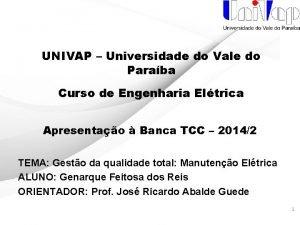 UNIVAP Universidade do Vale do Paraba Curso de