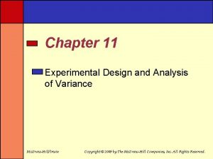 Chapter 11 Experimental Design and Analysis of Variance