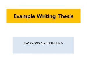Example Writing Thesis HANKYONG NATIONAL UNIV Thesis size