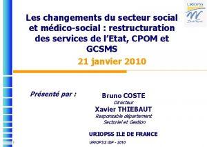 Les changements du secteur social et mdicosocial restructuration