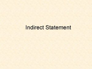 Indirect Statement What Is Indirect Statement In English