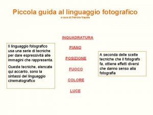Piccola guida al linguaggio fotografico a cura di