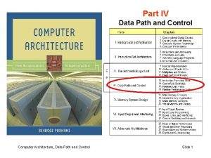 Part IV Data Path and Control Computer Architecture