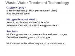 Waste Water Treatment Technology Oxygen supply Major investment