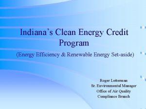 Indianas Clean Energy Credit Program Energy Efficiency Renewable