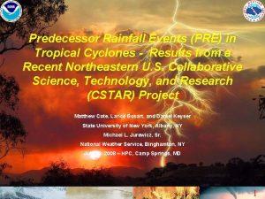 Predecessor Rainfall Events PRE in Tropical Cyclones Results