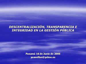 DESCENTRALIZACIN TRANSPARENCIA E INTEGRIDAD EN LA GESTIN PBLICA