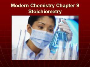 Modern Chemistry Chapter 9 Stoichiometry Modern Chemistry Chapter