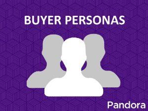 Qu son los Buyer Personas Los Buyer Personas