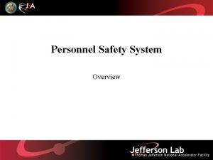 Personnel Safety System Overview Introduction The Personnel Safety