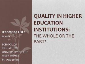 JEROME DE LISLE 2011 SCHOOL OF EDUCATION UNIVERSITY