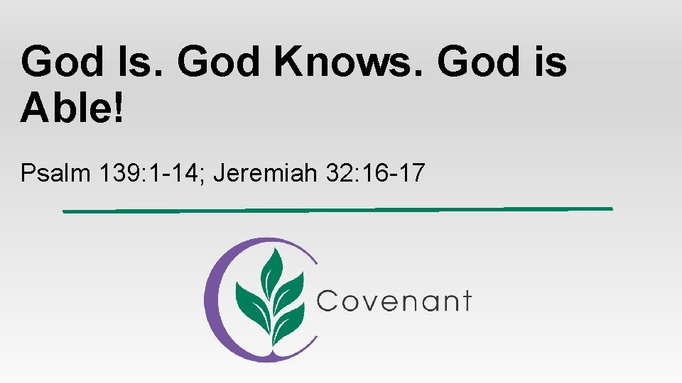 God Is God Knows God is Able Psalm