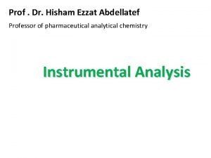 Prof Dr Hisham Ezzat Abdellatef Professor of pharmaceutical