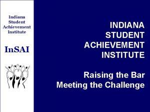 Indiana Student Achievement Institute In SAI INDIANA STUDENT