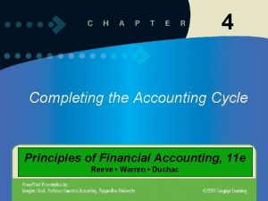 4 Completing the Accounting Cycle Principles of Financial