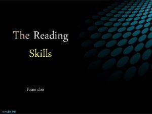 The Reading Skills Fame clan Reading It is