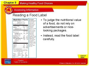 Chapter 9 Making Healthy Food Choices Accessing Information