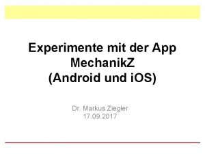 Experimente mit der App Mechanik Z Android und