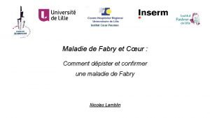 Institut Cur Poumon Maladie de Fabry et Cur