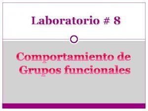 Laboratorio 8 Introduccin LAS PROPIEDADES BIOQUMICAS Y LAS