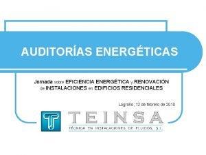 AUDITORAS ENERGTICAS Jornada sobre EFICIENCIA ENERGTICA y RENOVACIN