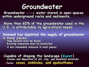 Groundwater water stored in in open spaces Groundwater