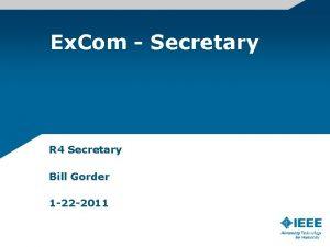 Ex Com Secretary R 4 Secretary Bill Gorder
