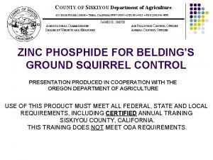 COUNTY OF SISKIYOU Department of Agriculture 525 SOUTH