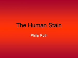 The Human Stain Philip Roth Conference Philip Roths