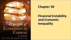 Chapter 30 Financial Instability and Economic Inequality Figure